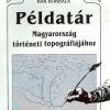 Bak Borbála: Példatár Magyarország történeti topográfiájához