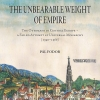 Fodor, Pál: The Unbearable Weight of Empire. The Ottomans in Central Europe – a Failed Attempt at  Universal Monarchy (1390–1566)
