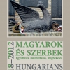 Glatz Ferenc (szerk.): Magyarok és szerbek, 1918–2012