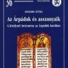 Zsoldos Attila: Az Árpádok és asszonyaik