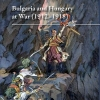 Peykovska, Penka–Demeter, Gábor (eds.): Bulgaria and Hungary at War (1912-1918)